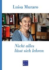 Luisa-Muraro-Nicht alles Umschlag.indd